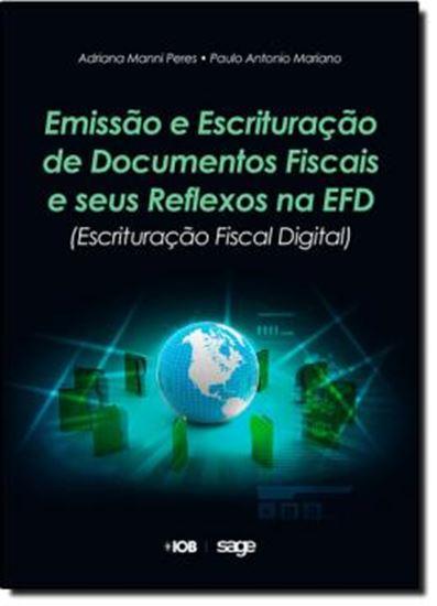 Picture of EMISSAO E ESCRITURACAO DE DOCUMENTOS FISCIAS E SEUS REFLEXOS NA EFD