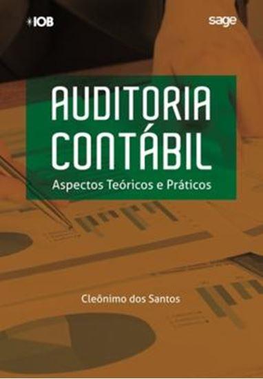 Picture of AUDITORIA CONTABIL - ASPECTOS TEORICOS E PRATICOS - 2ª ED