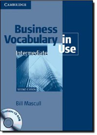 Picture of BUSINESS VOCABULARY IN USE INTERMEDIATE WITH ANSWERS AND CD-ROM - 2ND ED