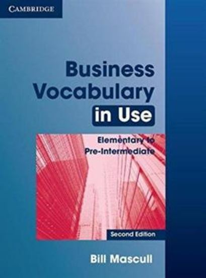 Picture of BUSINESS VOCABULARY IN USE ELEMENTARY TO PRE-INTERMEDIATE - 2ND ED