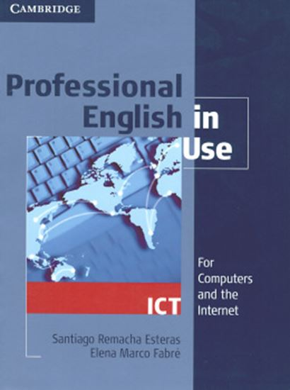 Picture of PROFESSIONAL ENGLISH IN USE ICT STUDENT´S BOOK