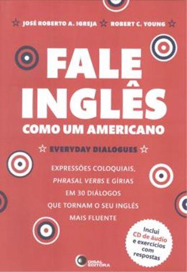 Picture of FALE INGLES COMO UM AMERICANO - INCLUI CD DE AUDIO E EXERCICIOS COM RESPOSTAS
