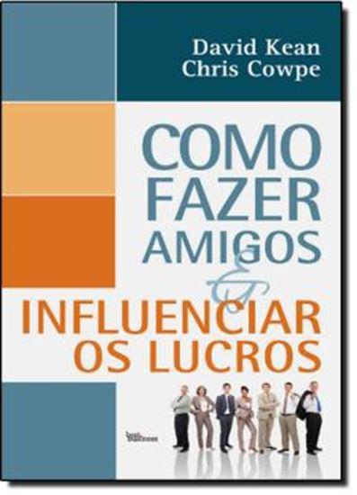 Picture of COMO FAZER AMIGOS E INFLUENCIAR OS LUCROS