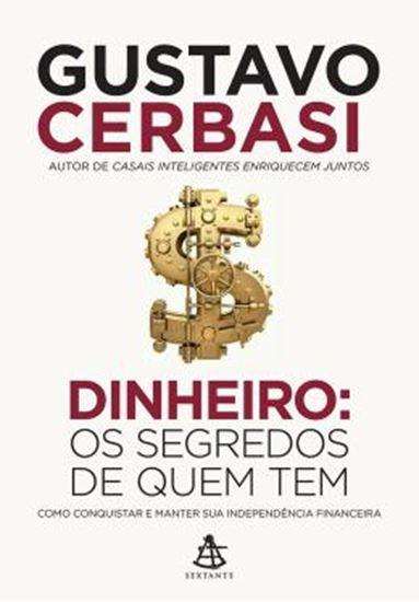 Picture of DINHEIRO - OS SEGREDOS DE QUEM TEM