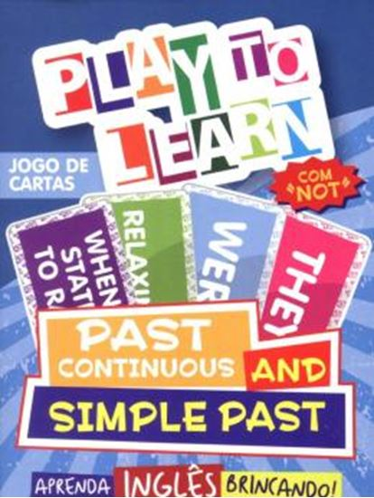 Picture of PLAY TO LEARN - JOGO DE CARTAS PAST CONTINUOUS AND SIMPLE PAST
