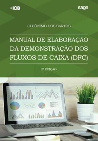 Picture of MANUAL DA ELABORACAO DA DEMONSTRACAO DOS FLUXOS DE CAIXA - 2ª ED