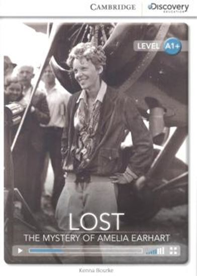 Picture of LOST-THE MYSTERY OF AMELIA EARHART - BOOK WITH ONLINE ACCESS - LEVEL A1+