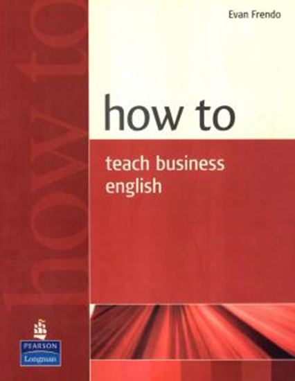 Picture of HOW TO TEACH BUSINESS ENGLISH