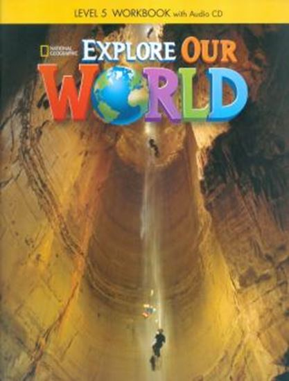 Picture of EXPLORE OUR WORLD 5 WB WITH AUDIO CD