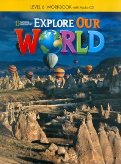Picture of EXPLORE OUR WORLD 6 WB WITH AUDIO CD