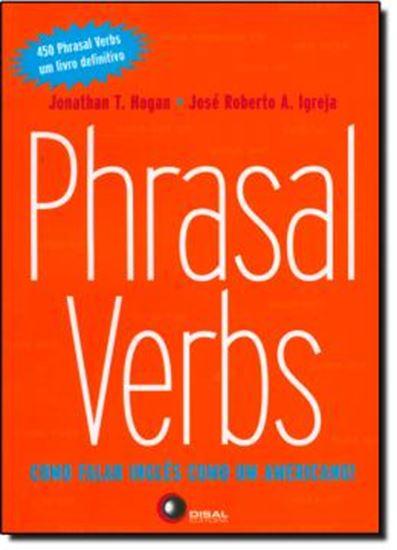 Picture of PHRASAL VERBS - COMO FALAR INGLES COMO UM AMERICANO