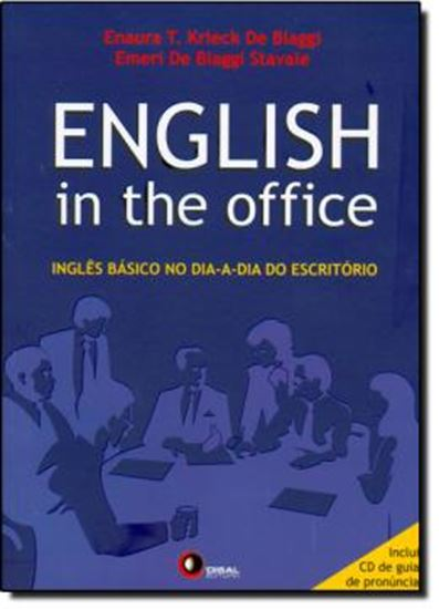 Picture of ENGLISH IN THE OFFICE - INGLES BASICO NO DIA-A-DIA DO ESCRITORIO - INCLUI CD