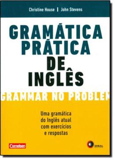 Picture of GRAMATICA PRATICA DE INGLES - UMA GRAMATICA DO INGLES ATUAL COM EXERCICIOS E RESPOSTAS