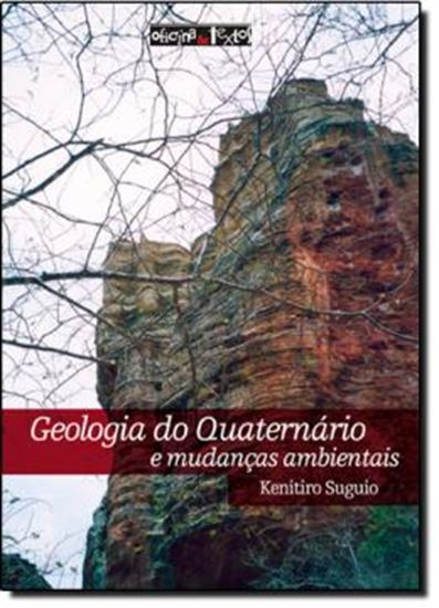 Picture of GEOLOGIA DO QUATERNARIO E MUDANCAS AMBIENTAIS