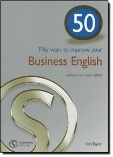 Picture of FIFTY WAYS TO IMPROVE YOUR BUSINESS ENGLISH