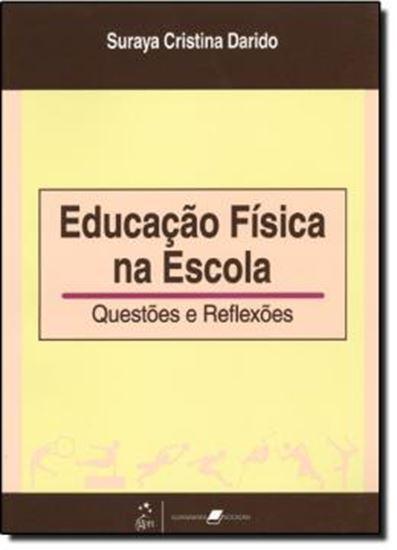 Picture of EDUCACAO FISICA NA ESCOLA - QUESTOES E REFLEXOES
