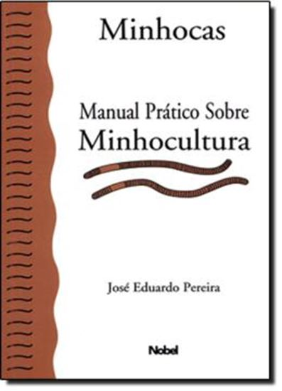 Picture of MINHOCAS - MANUAL PRATICO SOBRE MINHOCULTURA