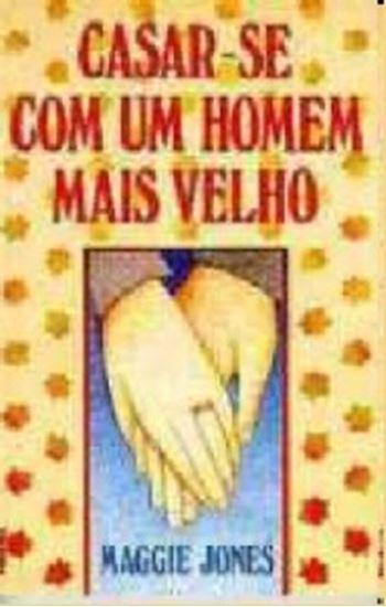 Picture of CASAR-SE COM UM HOMEM MAIS VELHO