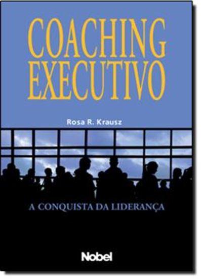 Picture of COACHING EXECUTIVO: A CONQUISTA DA LIDERANCA