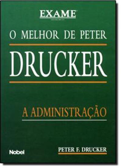 Picture of MELHOR DE PETER DRUCKER: A ADMINISTRACAO, O   EXAME