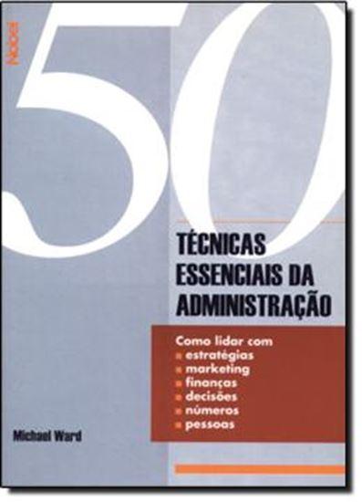 Picture of 50 TECNICAS ESSENCIAIS DA ADMINISTRACAO