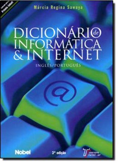 Picture of DICIONARIO DE INFORMATICA & INTERNET - INGLES/PORTUGUES