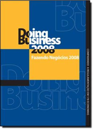 Picture of DOING BUSINESS 2008: FAZENDO NEGOCIOS 2008