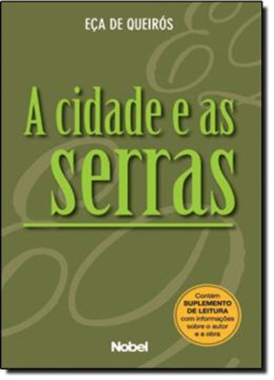 Picture of CIDADE E AS SERRAS, A