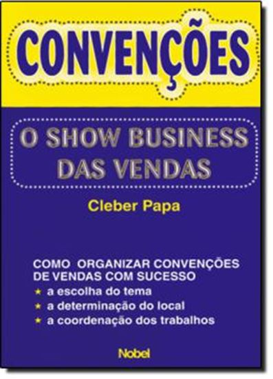 Picture of CONVENCOES: O SHOW BUSINESS DAS VENDAS