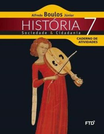 Picture of HISTORIA, SOCIEDADE & CIDADANIA - 7º ANO - CADERNO DE ATIVIDADES