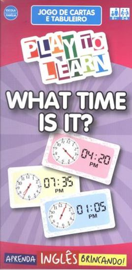 Picture of PLAY TO LEARN - JOGO DE CARTAS - WHAT TIME IS IT?