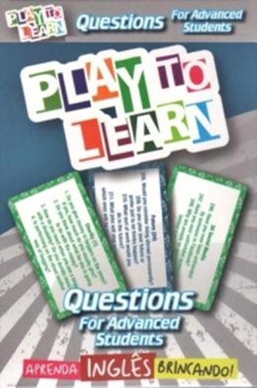 Picture of PLAY TO LEARN - JOGO DE CARTAS - QUESTIONS FOR ADVANCED STUDENTS