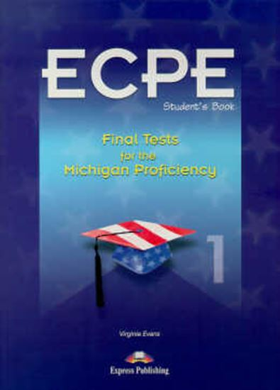 Picture of MICHIGAN CERTIFICATE OF PROFICIENCY IN ENGLISH 1 - FINAL TESTS  (REVISED)