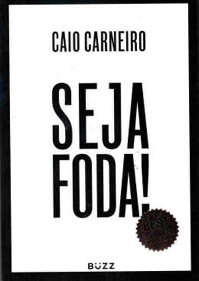 Picture of SEJA FODA!
