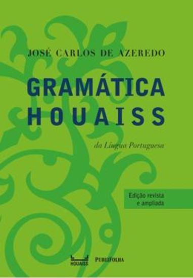 Picture of GRAMATICA HOUAISS DA LINGUA PORTUGUESA - 4ª ED