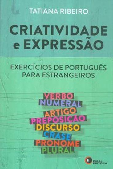 Picture of CRIATIVIDADE E EXPRESSAO - EXERCICIOS DE PORTUGUES PARA ESTRANGEIROS