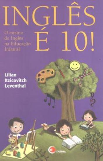 Picture of INGLES E 10! - O ENSINO DE INGLES NA EDUCACAO INFANTIL