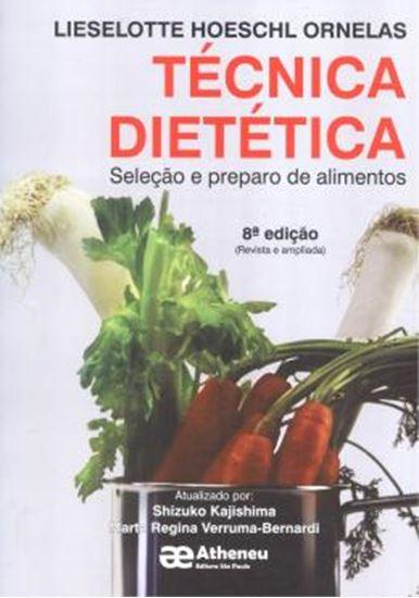 Picture of TECNICA DIETETICA - SELECAO E PREPARO DE ALIMENTOS  - 8 ª ED