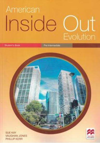 Picture of AMERICAN INSIDE OUT EVOLUTION PRE-INTERMEDIATE STUDENTS BOOK