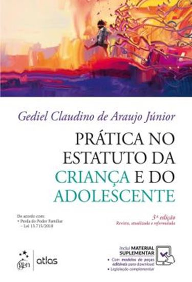 Picture of PRATICA NO ESTATUTO DA CRIANCA E DO ADOLESCENTE - 3ª ED