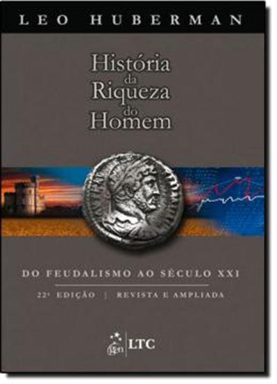 Picture of HISTORIA DA RIQUEZA DO HOMEM - 22º EDICAO