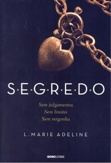 Picture of SEGREDO - SEM JULGAMENTOS - SEM LIMITES - SEM VERGONHA