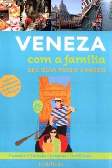 Picture of VENEZA COM A FAMILIA - SEU GUIA PASSO A PASSO