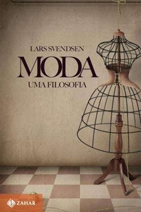 Imagem de MODA - UMA FILOSOFIA