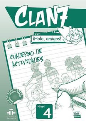 Imagem de CLAN 7 CON HOLA, AMIGOS! 4 CUADERNO DE ACTIVIDADES