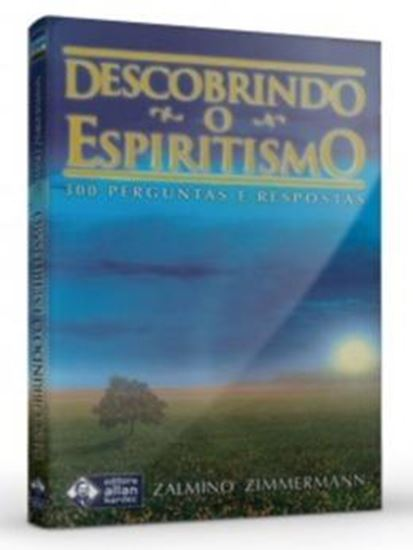 Picture of  DESCOBRINDO O ESPIRITISMO 2ª EDICAO  - 300 PERGUNTAS E RESPOSTAS