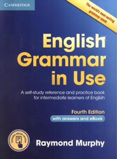 Picture of ENGLISH GRAMMAR IN USE WITH ANSWERS AND INTERACTIVE E-BOOK - 4TH ED