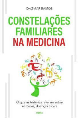 Imagem de AS CONSTELACOES FAMILIARES NA MEDICINA