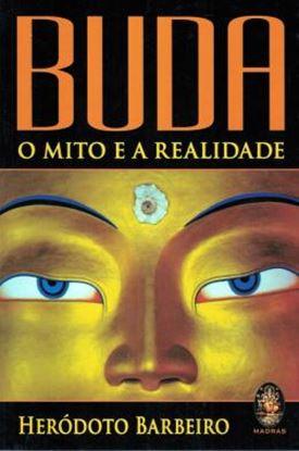 Imagem de BUDA - O MITO E A REALIDADE - 5ª ED