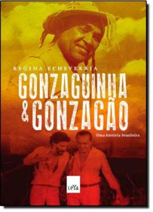 Imagem de GONZAGUINHA E GONZAGAO - UMA HISTORIA BRASILEIRA